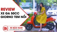Xe ga 50cc Giorno Tem nổi  ► Đánh giá chi tiết và trải nghiệm lái thử