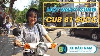 Xe Cub 81 50cc Học Sinh giá 12.500.000đ ► Trải nghiệm 1 ngày Hà Nội với Sinh Viên Minh Phượng (4K)