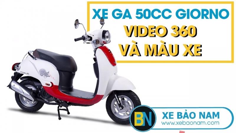 Video 360 Xe Ga 50cc Giorno