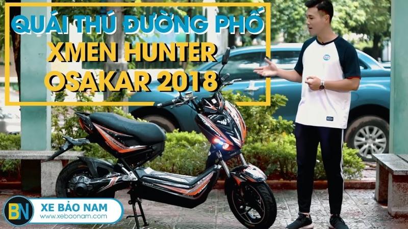 Xe máy điện Xmen Hunter Osakar 2018 ► Quái thú đường phố - Exciter 150 xe điện
