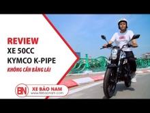 XE KYMCO K-PIPE 50cc V1.0 ► XE MÁY CÔN TAY CHO CẬU ẤM KYMCO K-PIPE 50cc