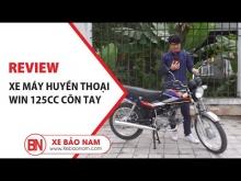 Mẫu Xe Huyền Thoại Win 125cc Côn Tay Dành Cho Người Đam Mê Phượt | Xe Bảo Nam