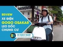 XE ĐIỆN GOGO OSAKAR ► Trải Nghiệm Leo dốc chung cư và di chuyển 1 ngày tiết kiệm tại Hà Nội