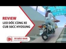 Leo Dốc Cùng Xe Cub 81 50cc Hyosung 2020 giá chỉ 14.500.000đ