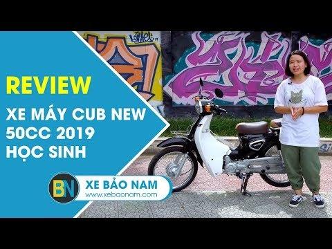 Xe máy Cub New 50cc 2019 học sinh Cải tiến đáng kể đặc biệt cá tính giá hơn 10 triệu (4K)
