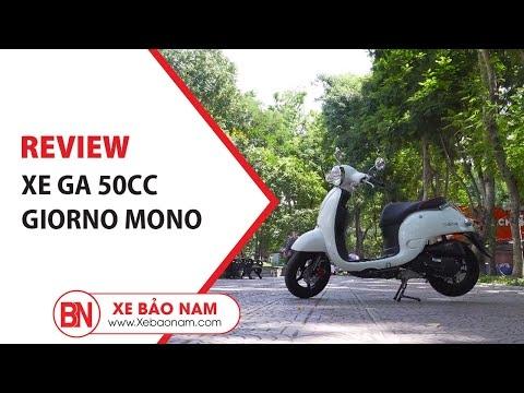 Review Xe Ga 50cc Giorno Mono Giá 17.000.000đ (Rẻ Nhất Việt Nam)